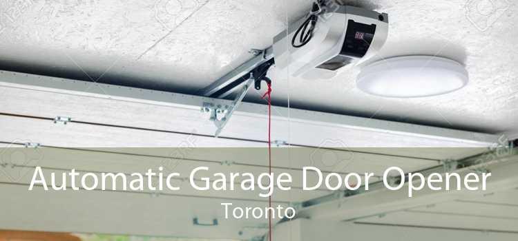 Automatic Garage Door Opener Toronto