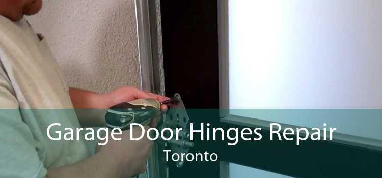 Garage Door Hinges Repair Toronto
