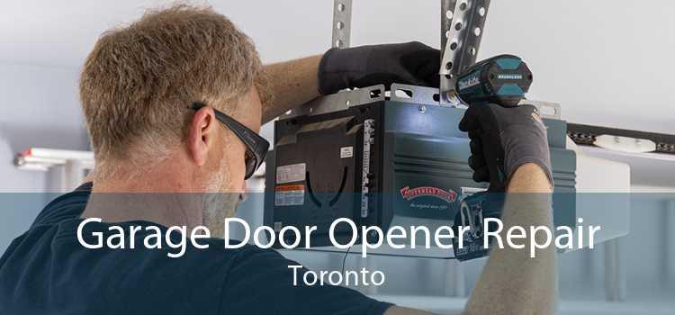 Garage Door Opener Repair Toronto