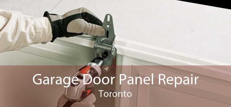 Garage Door Panel Repair Toronto