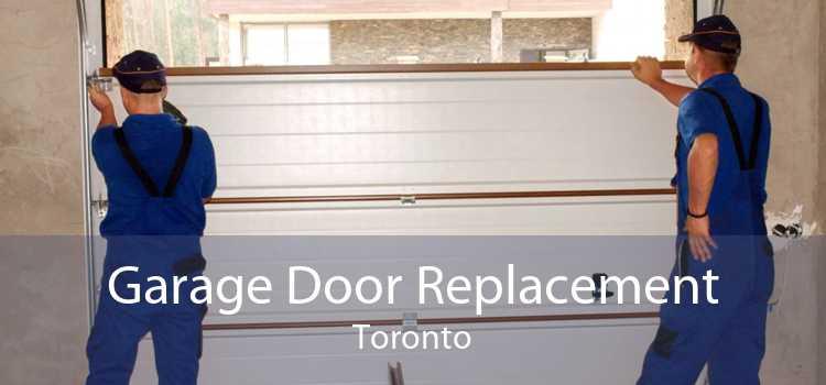 Garage Door Replacement Toronto