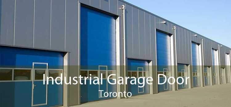 Industrial Garage Door Toronto