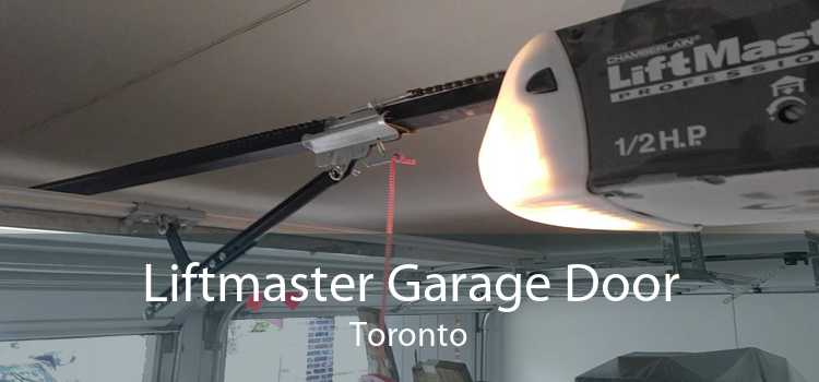 Liftmaster Garage Door Toronto