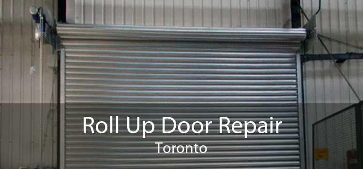 Roll Up Door Repair Toronto